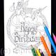 Fairy and unicorn colouring in card with HAPPY BIRTHDAY woven into the design. Any name can be woven into the design in this way. Colour to send or send to be coloured.