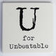 U for Unbeatable